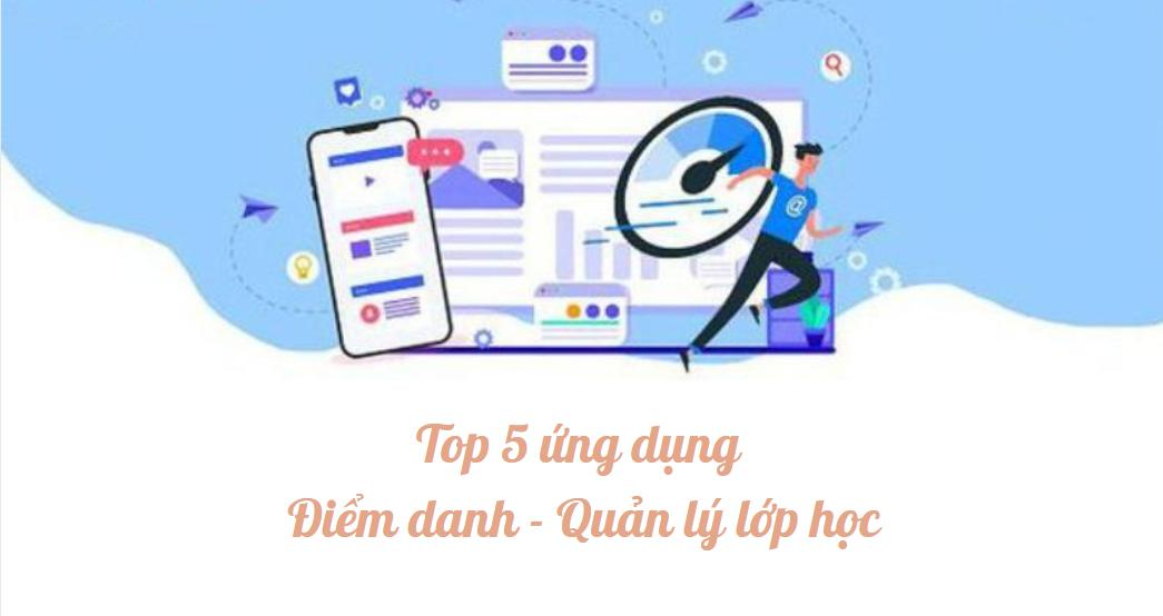 top 5 ứng dụng điểm danh - phần mềm quản lý lớp học