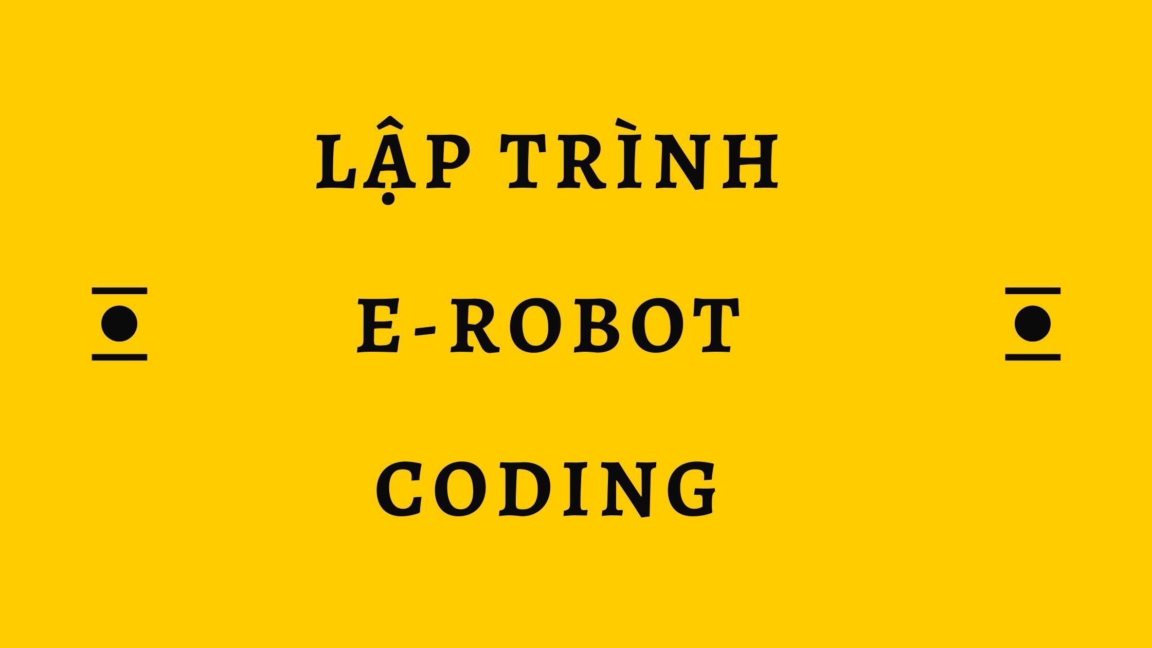 lập trình e-robot coding